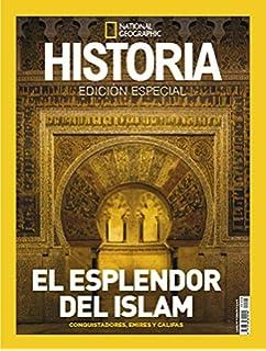 Extra Historia National Geographic. Nro. 26 El resplandor del Islam