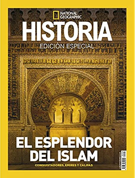 Extra Historia National Geographic. Nro. 26 El resplandor del Islam: Amazon.es: National Geographic: Libros