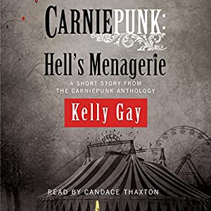 Carniepunk: Hell's Menagerie Audiobook
