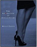 The Adoration of Adele Adams (English Edition)