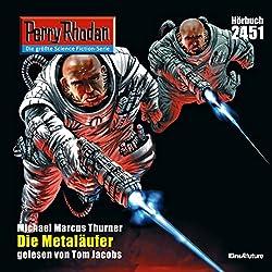Die Metaläufer (Perry Rhodan 2451)
