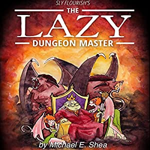 Sly Flourish's The Lazy Dungeon Master Audiobook