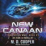 New Canaan: Orion War Series, Book 2 | M. D. Cooper