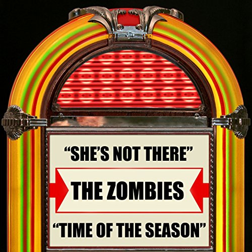 She's Not There / Time Of The Season (The Zombies No One Told Me About Her)