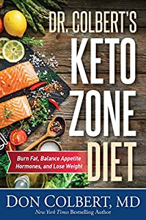 Book Cover: Dr. Colbert's Keto Zone Diet: Burn Fat, Balance Appetite Hormones, and Lose Weight