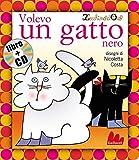 img - for Gallucci: Volevo UN Gatto Nero + CD (Small Board Book) (Italian Edition) book / textbook / text book
