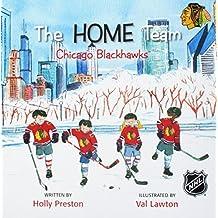 The Home Team Chicago Blackhawks