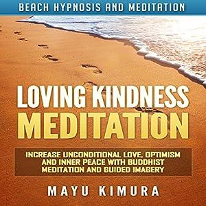 Loving Kindness Meditation Speech