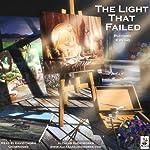 The Light That Failed   Rudyard Kipling