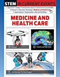 Medicine and Health Care (Stem in Current Events)