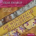 Die wundersame Beförderung | Vikas Swarup