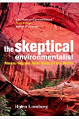 The Skeptical Environmentalist: Measuring the Real State of the World Kindle Edition