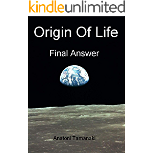 Origin of Life - Final Answer