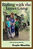 Riding with the James Gang: A Luke and Jenny Adventure