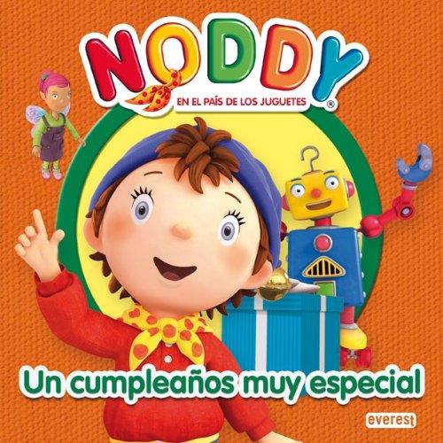 Noddy. Un cumpleaños muy especial Nouky / Libros de lectura ...