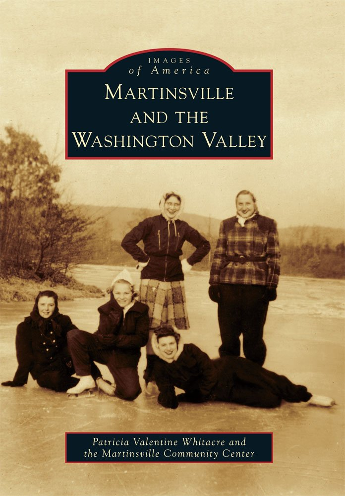 Download Martinsville and the Washington Valley (Images of America) pdf epub