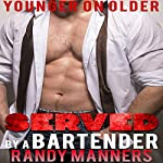 Served by a Bartender | Randy Manners