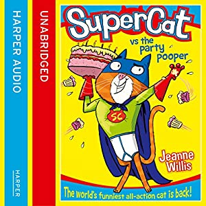 Supercat vs the Party Pooper Audiobook