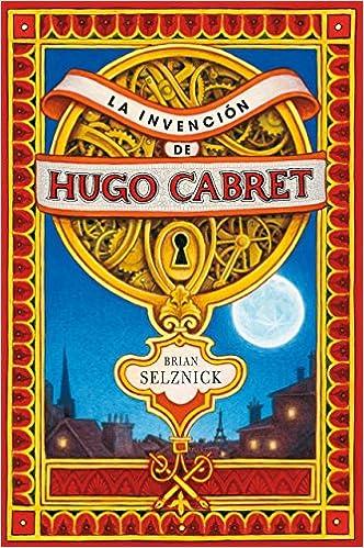 La invención de Hugo Cabret - Brian Selznick