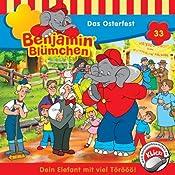 Das Osterfest (Benjamin Blümchen 33) | Elfie Donnelly
