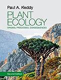 Plant Ecology: Origins, Processes, Consequences