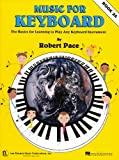 Music for Keyboard, Robert Pace, 079359152X