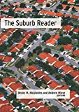 The Suburb Reader, , 0415945933