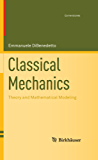 Classical Mechanics: Theory and Mathematical Modeling (Cornerstones)