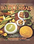 Book of Whole Meals: A Seasonal Guide...