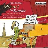 Mozart für Kinder: Ich bin ein Musikus