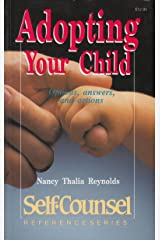 Adopting Your Child: Options, Answers, and Actions (Self-Counsel Reference Series) Paperback