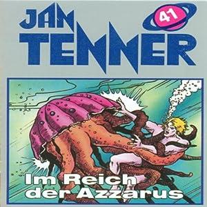 Im Reich des Azzarus (Jan Tenner Classics 41) Hörspiel