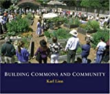 Building Commons and Community, Karl Linn, 0976605473