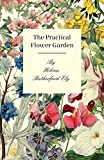 img - for The Practical Flower Garden book / textbook / text book