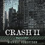 Crash II: Highrise Hell | Michael Robertson
