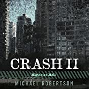 Crash II: Highrise Hell | Michael Robertson