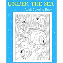 Adult Coloring Book: 25 Stress Relieving Patterns, Under The Sea Underwater Adventure. Creative Therapy Coloring Books: Art Therapy For Creative Minds, Ocean Themed Coloring Book Preview