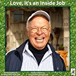 Love: It's an Inside Job | Miles O'Brien Riley