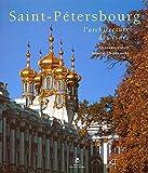 Saint-Pétersbourg : L'architecture des tsars  (Ancien prix éditeur : 89 euros)