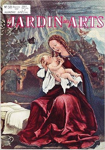 Téléchargements de livres électroniques gratuits Le Jardin des Arts n° 38 Numéro spécial PDF ePub