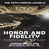 Honor and Fidelity: The Fifth Foreign Legion, Book 2