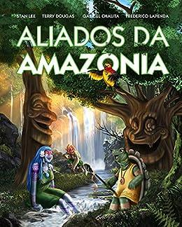 Resultado de imagem para Aliados da Amazônia