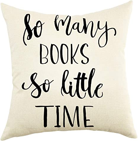 Amazon Com Ogiselestyle So Many Books So Little Time Quote Throw Pillow Cover Reading Decorative Pillowcase Book Lover Cotton Linen Cushion Cover For Sofa Couch 18 X18 Home Kitchen
