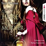 Die Hure und der treue Mörder | Sam Thomas