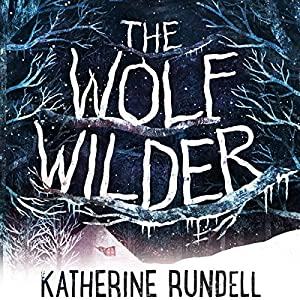 The Wolf Wilder Audiobook