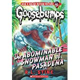 The Classic Goosebumps #27: The Abominable Snowman of Pasadena