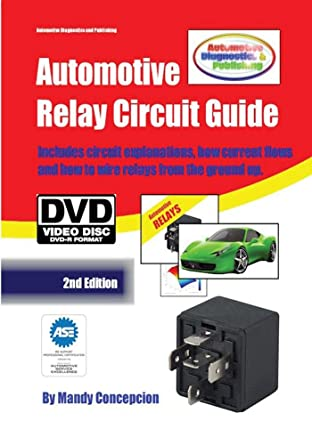 Prime Amazon Com Automotive Relay Circuit Guide Mandy Concepcion Movies Wiring Digital Resources Jebrpcompassionincorg