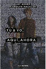 Tú & yo, aquí, ahora Paperback