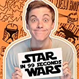 Star Wars in 99 Seconds