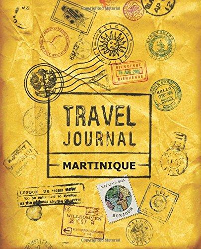 Travel Journal Martinique Paperback – December 10, 2016 VPjournals 1518863124